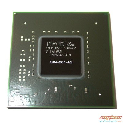 چیپست گرافیک لپ تاپ Nvidia G84-601-A2